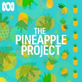 ABC The Pineapple Project Podcast Logo