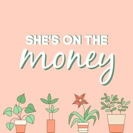 She's on the money podcast logo